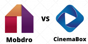 Mobdro vs CinemaBox