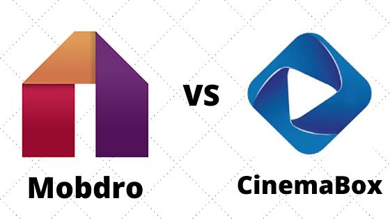 Mobdro vs CinemaBox