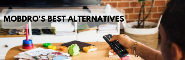 Mobdro's best alternatives